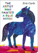 9780399164026 The Arttist Who Paintd a Blue Horse