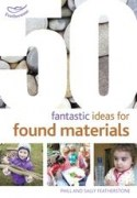 9781472909473 - 50 Fantastic Ideas for Found Materials
